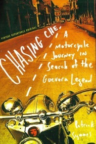 CHASING CHE:A Motorcycle Journey in Search of the Guevara Legend https://www.amazon.com/gp/product/0375702652/?tag=psymmes-20 Available on Amazon